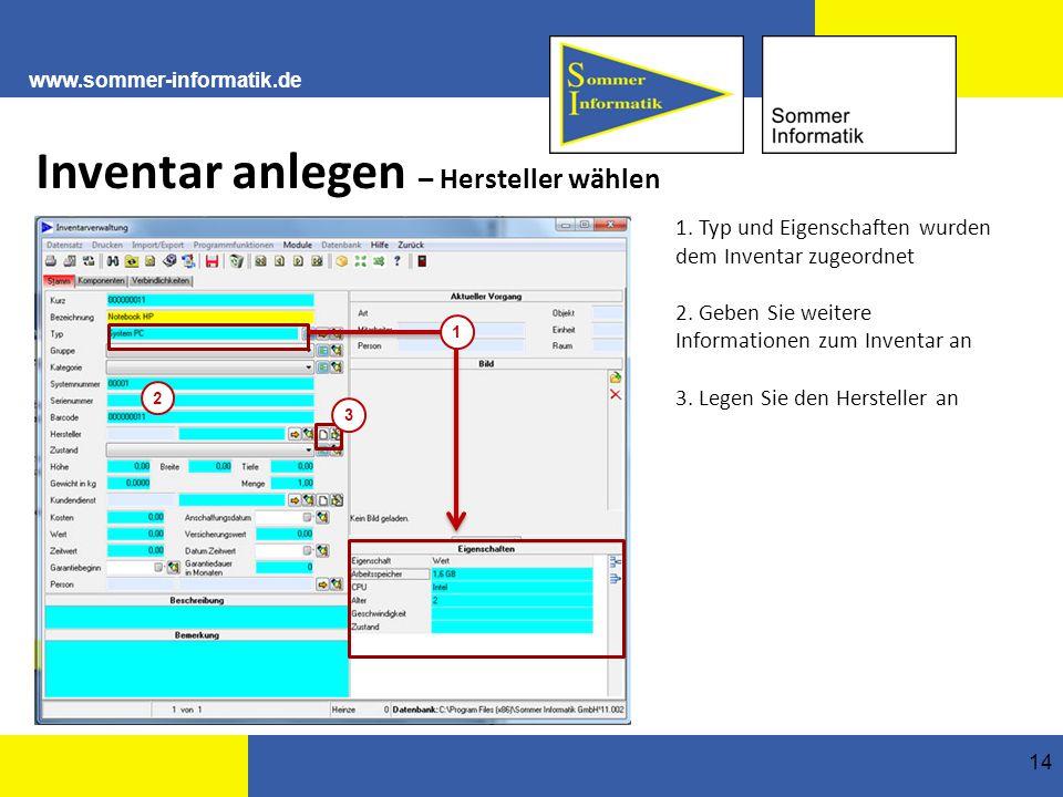 www.sommer-informatik.de 14 Inventar anlegen – Hersteller wählen 1.