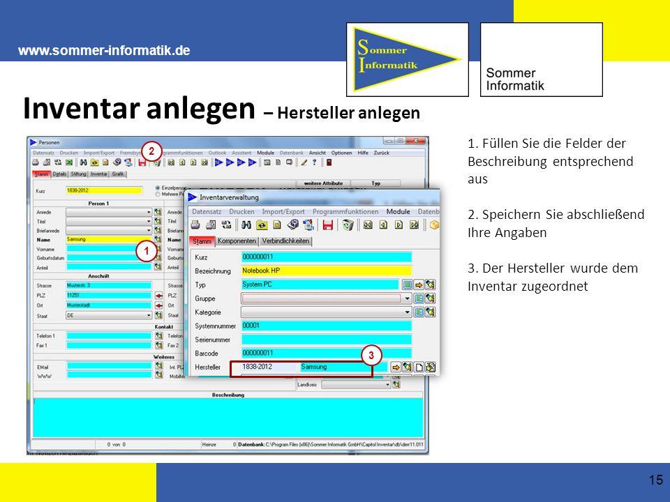 www.sommer-informatik.de 15 Inventar anlegen – Hersteller anlegen 1.