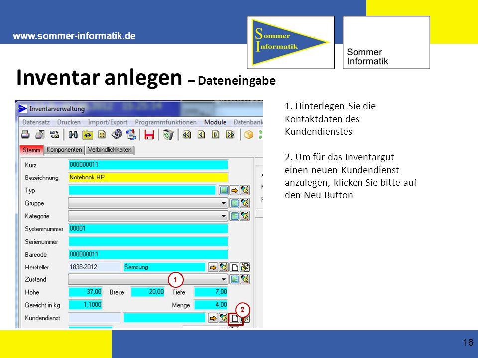 www.sommer-informatik.de 16 Inventar anlegen – Dateneingabe 1.