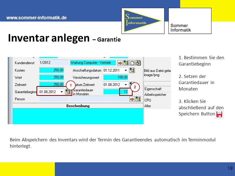www.sommer-informatik.de 19 Inventar anlegen – Garantie 1.