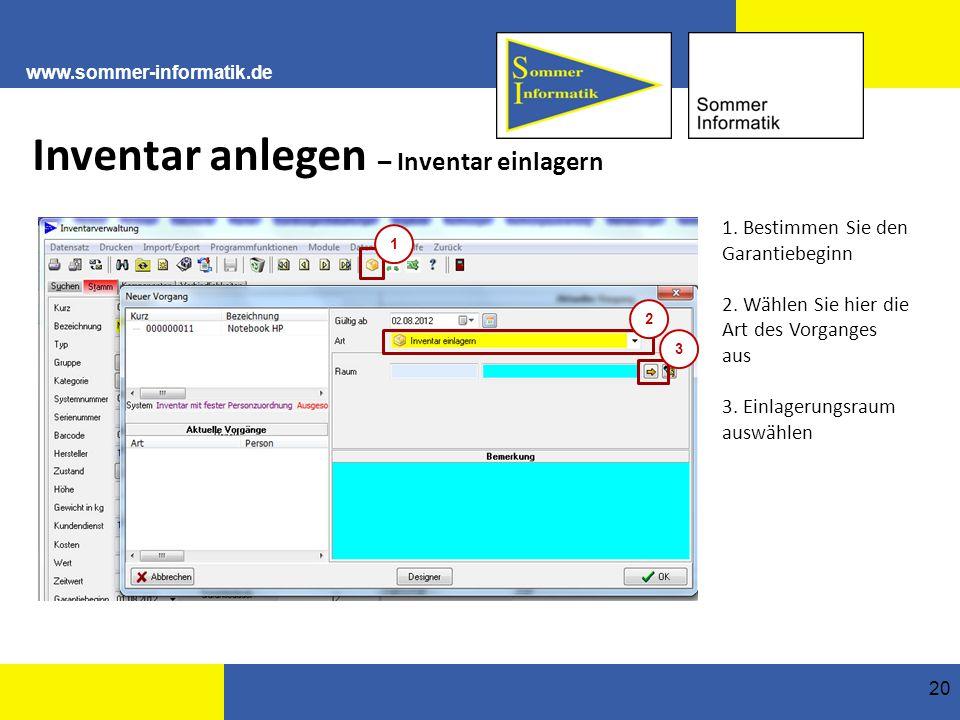 www.sommer-informatik.de 20 Inventar anlegen – Inventar einlagern 1.