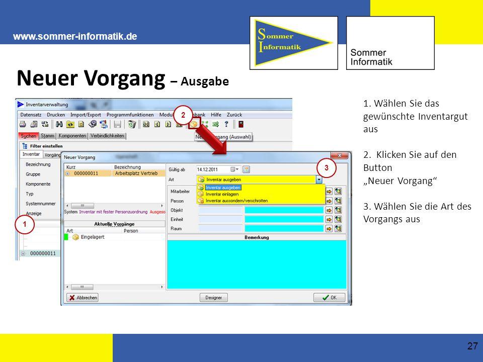 www.sommer-informatik.de 27 Neuer Vorgang – Ausgabe 1.