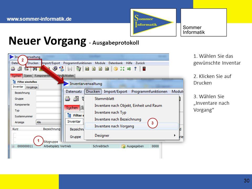 www.sommer-informatik.de 30 Neuer Vorgang - Ausgabeprotokoll 1.