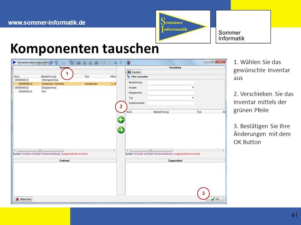 www.sommer-informatik.de 41 Komponenten tauschen 1.
