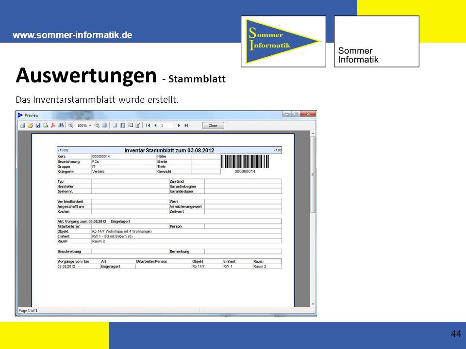 www.sommer-informatik.de 44 Auswertungen - Stammblatt Das Inventarstammblatt wurde erstellt.