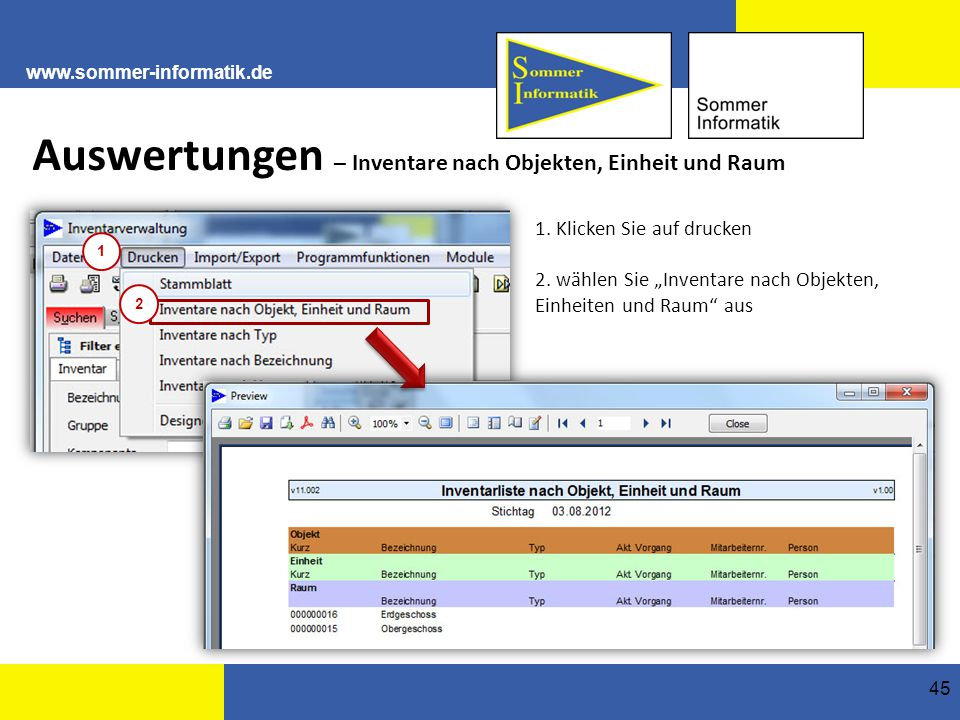 www.sommer-informatik.de 45 Auswertungen – Inventare nach Objekten, Einheit und Raum 1.