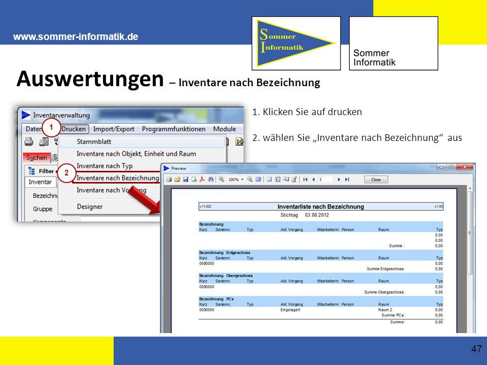 www.sommer-informatik.de 47 Auswertungen – Inventare nach Bezeichnung 1.