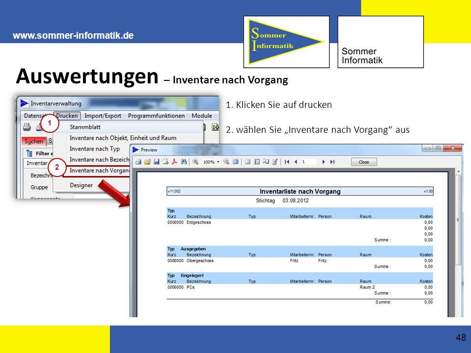 www.sommer-informatik.de 48 Auswertungen – Inventare nach Vorgang 1.