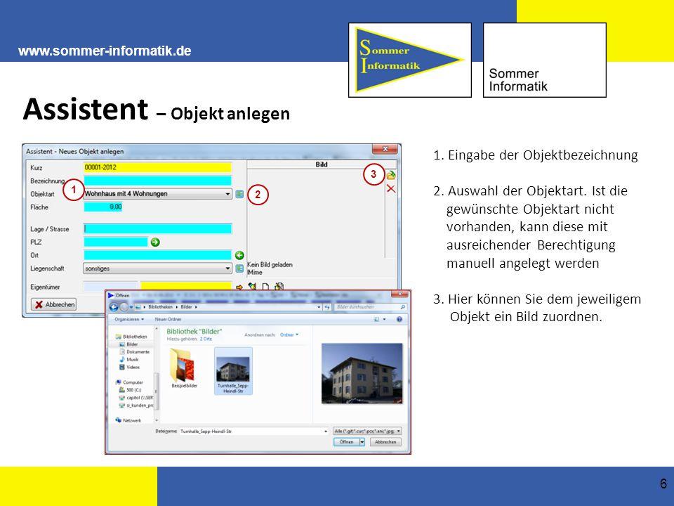 www.sommer-informatik.de 6 Assistent – Objekt anlegen 1.