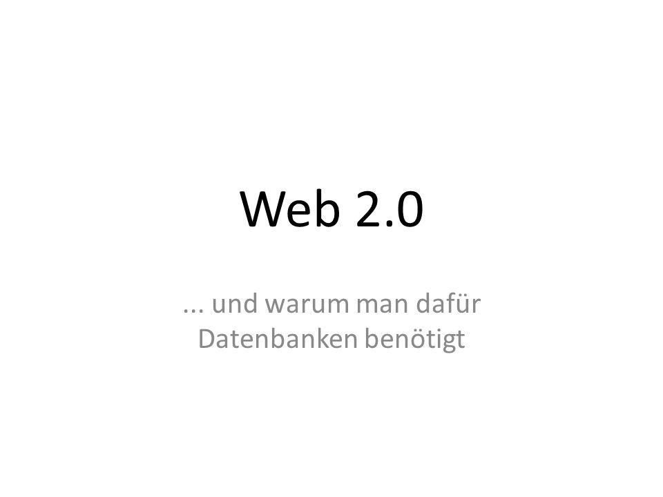 Web 2.0... und warum man dafür Datenbanken benötigt
