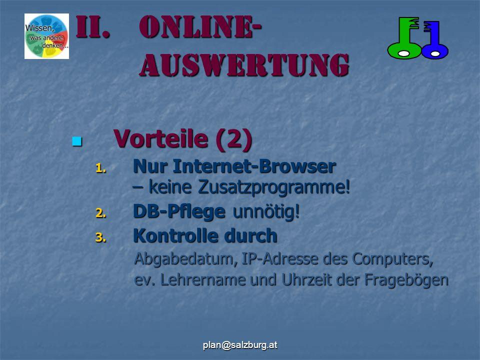 plan@salzburg.at Vorteile (2) Vorteile (2) 1. Nur Internet-Browser – keine Zusatzprogramme.