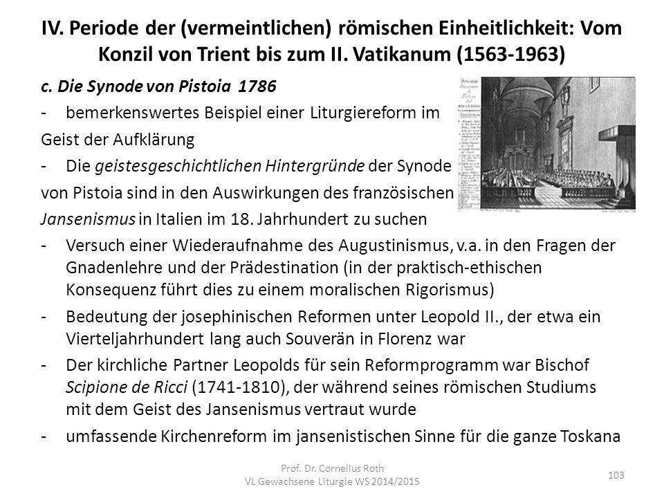 IV. Periode der (vermeintlichen) römischen Einheitlichkeit: Vom Konzil von Trient bis zum II. Vatikanum (1563-1963) c. Die Synode von Pistoia 1786 -be