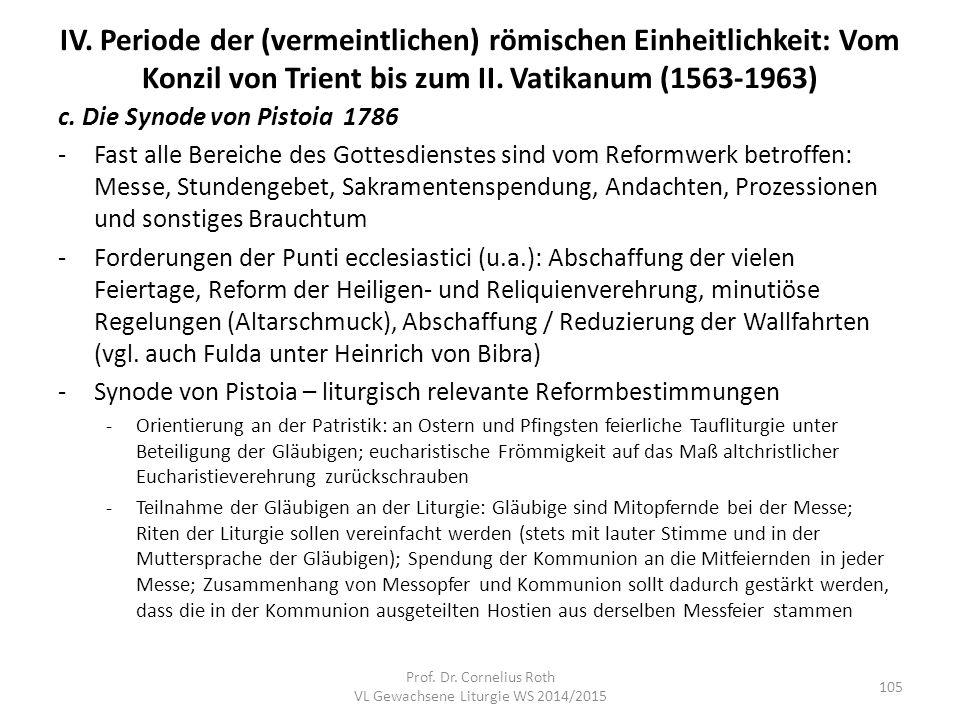 IV. Periode der (vermeintlichen) römischen Einheitlichkeit: Vom Konzil von Trient bis zum II. Vatikanum (1563-1963) c. Die Synode von Pistoia 1786 -Fa