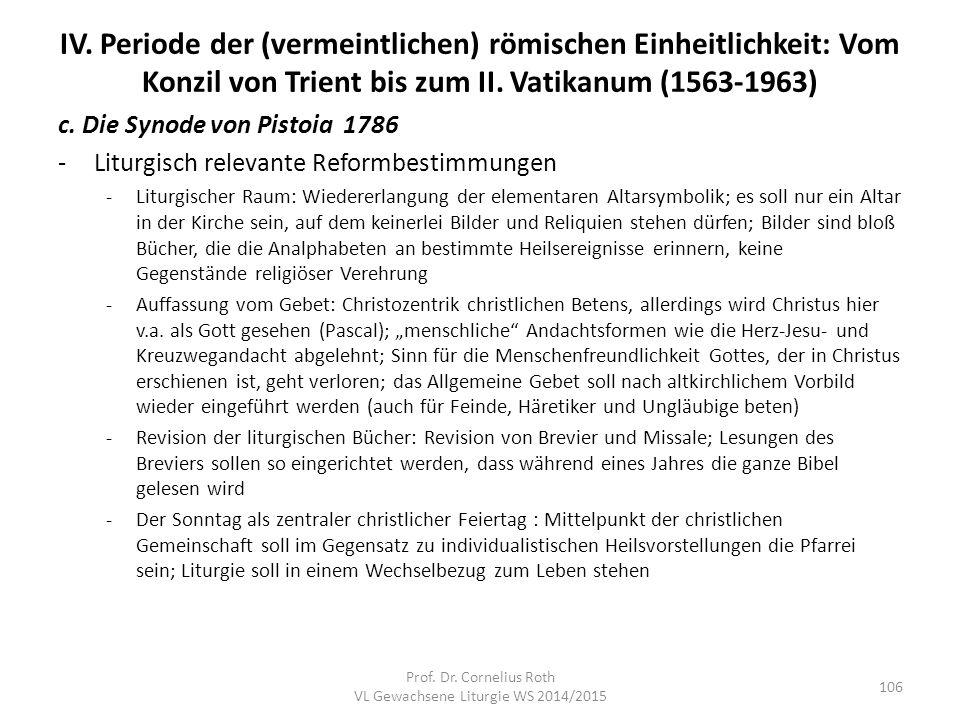 IV. Periode der (vermeintlichen) römischen Einheitlichkeit: Vom Konzil von Trient bis zum II. Vatikanum (1563-1963) c. Die Synode von Pistoia 1786 -Li
