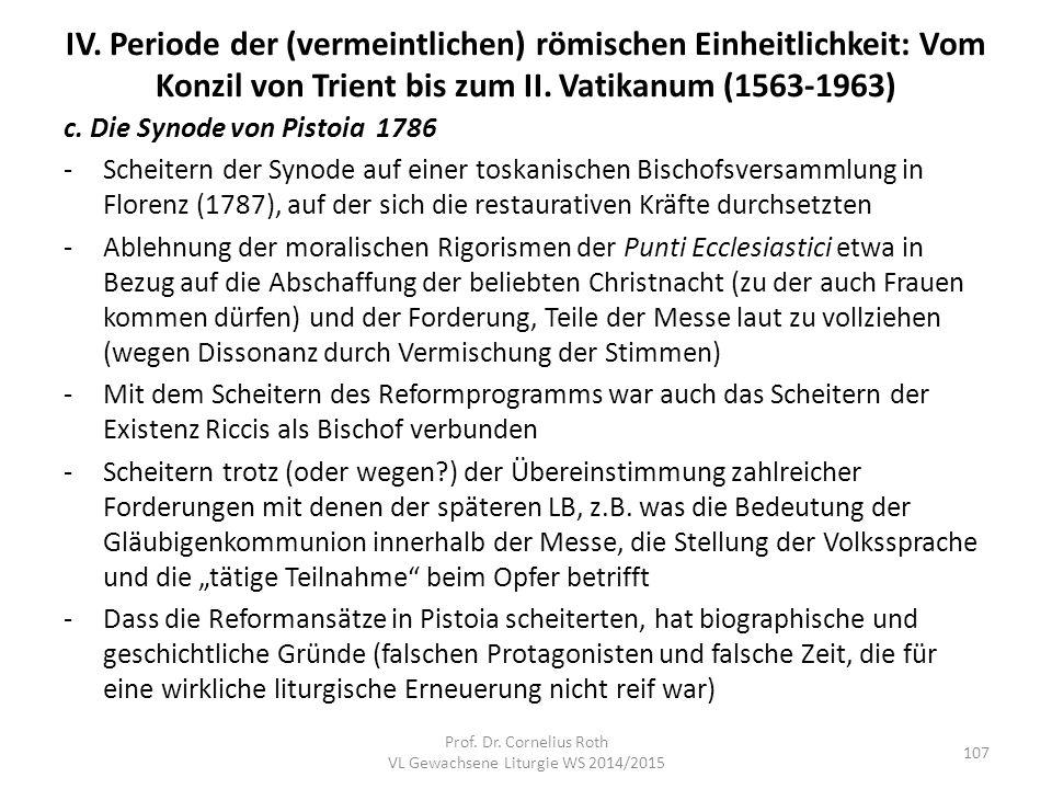 IV. Periode der (vermeintlichen) römischen Einheitlichkeit: Vom Konzil von Trient bis zum II. Vatikanum (1563-1963) c. Die Synode von Pistoia 1786 -Sc