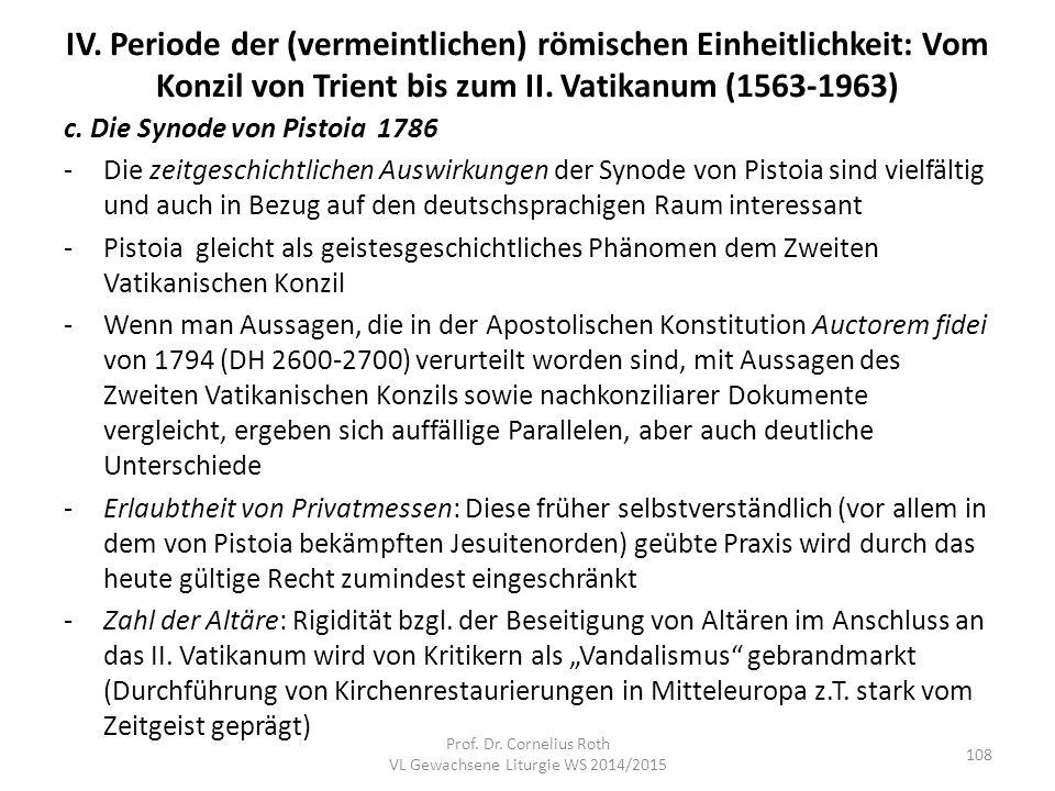 IV. Periode der (vermeintlichen) römischen Einheitlichkeit: Vom Konzil von Trient bis zum II. Vatikanum (1563-1963) c. Die Synode von Pistoia 1786 -Di