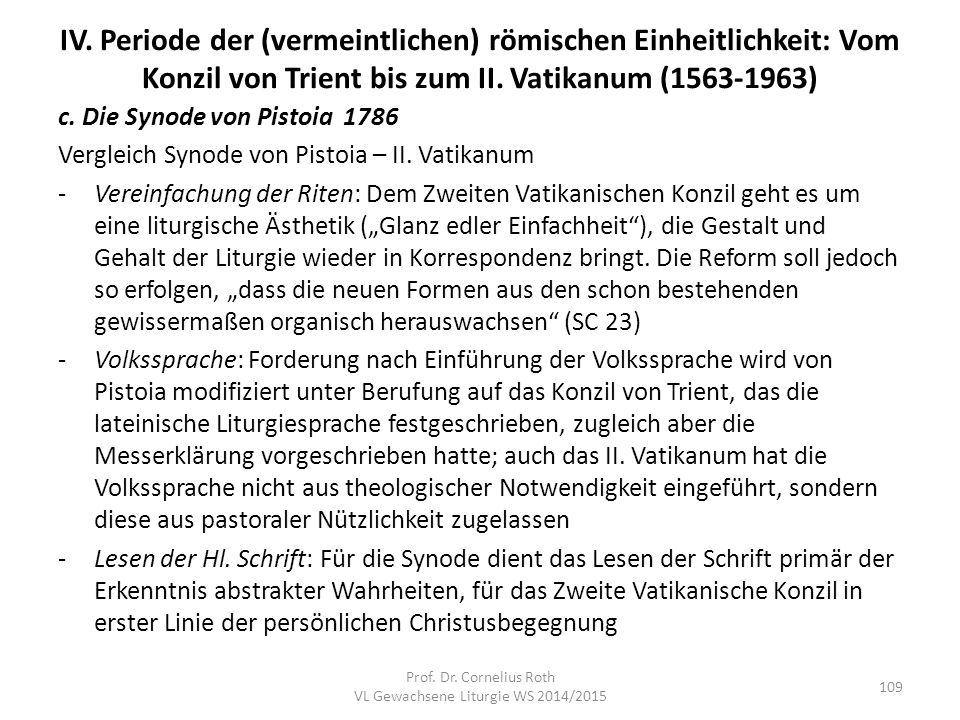 IV. Periode der (vermeintlichen) römischen Einheitlichkeit: Vom Konzil von Trient bis zum II. Vatikanum (1563-1963) c. Die Synode von Pistoia 1786 Ver