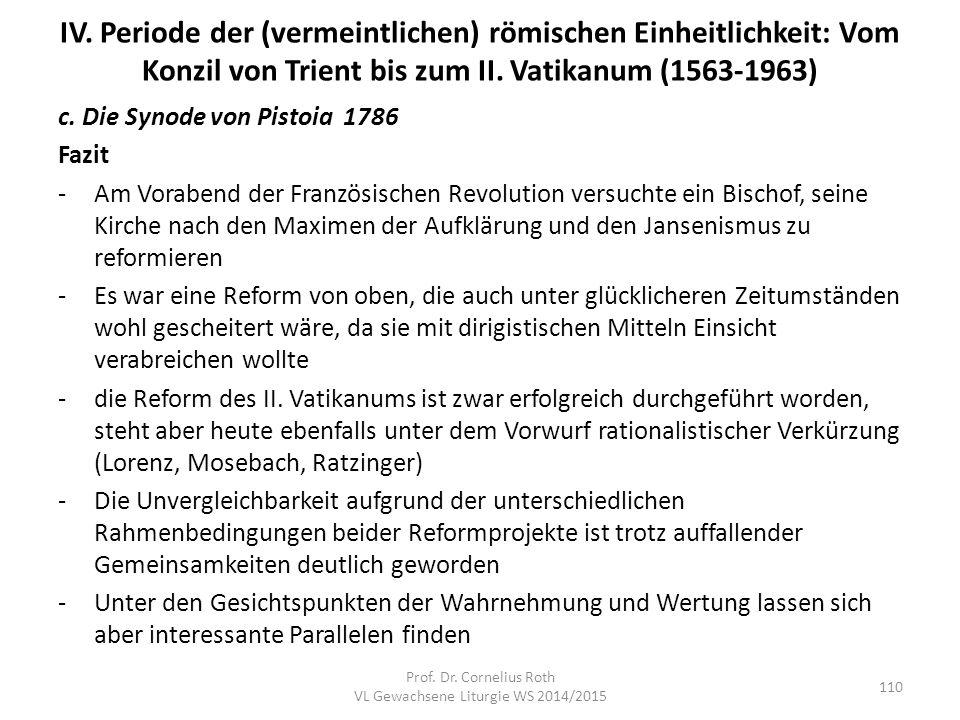 IV. Periode der (vermeintlichen) römischen Einheitlichkeit: Vom Konzil von Trient bis zum II. Vatikanum (1563-1963) c. Die Synode von Pistoia 1786 Faz