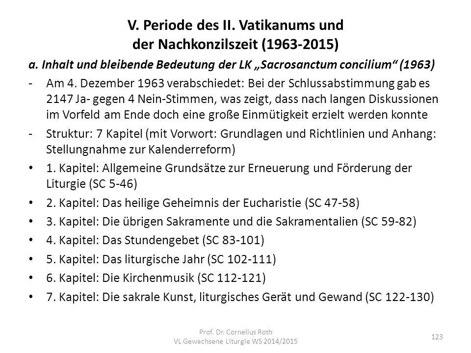 """V. Periode des II. Vatikanums und der Nachkonzilszeit (1963-2015) a. Inhalt und bleibende Bedeutung der LK """"Sacrosanctum concilium"""" (1963) -Am 4. Deze"""