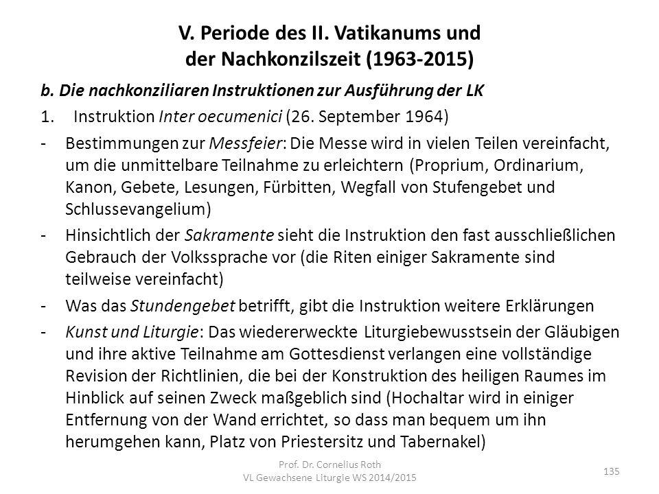 V. Periode des II. Vatikanums und der Nachkonzilszeit (1963-2015) b. Die nachkonziliaren Instruktionen zur Ausführung der LK 1.Instruktion Inter oecum