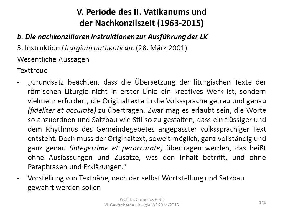 V. Periode des II. Vatikanums und der Nachkonzilszeit (1963-2015) b. Die nachkonziliaren Instruktionen zur Ausführung der LK 5. Instruktion Liturgiam
