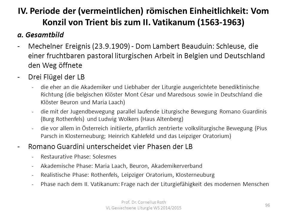 IV. Periode der (vermeintlichen) römischen Einheitlichkeit: Vom Konzil von Trient bis zum II. Vatikanum (1563-1963) a. Gesamtbild -Mechelner Ereignis