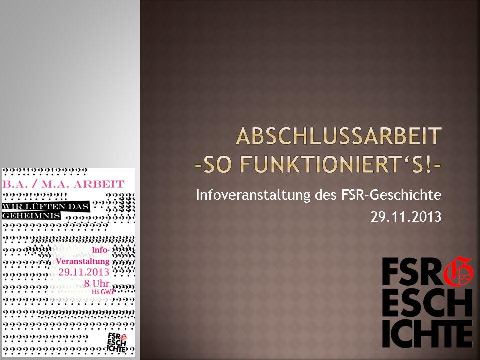 Infoveranstaltung des FSR-Geschichte 29.11.2013 GWZ