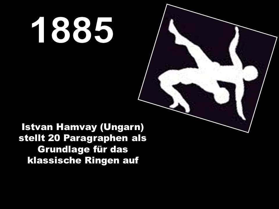 Istvan Hamvay (Ungarn) stellt 20 Paragraphen als Grundlage für das klassische Ringen auf