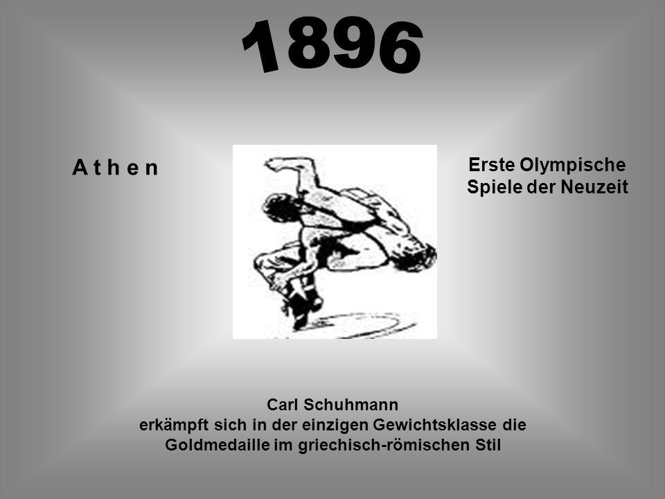 A t h e n Erste Olympische Spiele der Neuzeit Carl Schuhmann erkämpft sich in der einzigen Gewichtsklasse die Goldmedaille im griechisch-römischen Sti