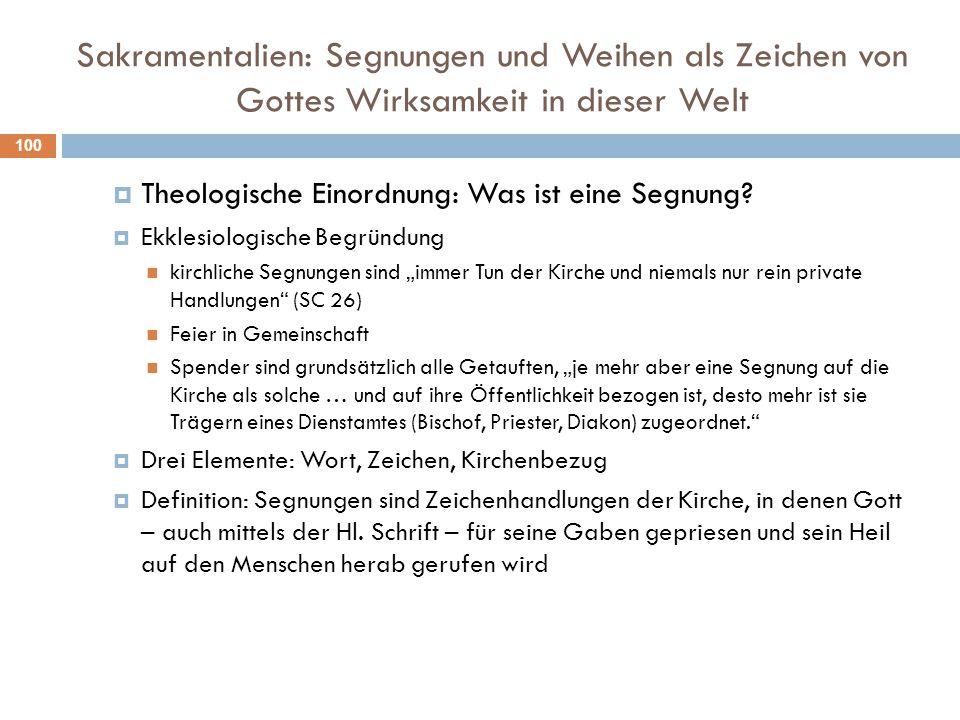 Sakramentalien: Segnungen und Weihen als Zeichen von Gottes Wirksamkeit in dieser Welt  Theologische Einordnung: Was ist eine Segnung?  Ekklesiologi