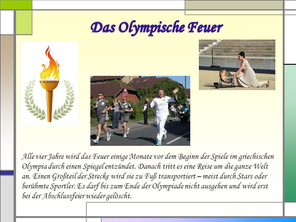 Alle vier Jahre wird das Feuer einige Monate vor dem Beginn der Spiele im griechischen Olympia durch einen Spiegel entzündet.