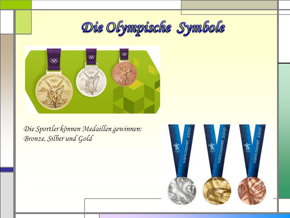 Die Sportler können Medaillen gewinnen: Bronze, Silber und Gold