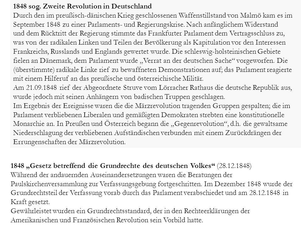 1848 sog. Zweite Revolution in Deutschland Durch den im preußisch-dänischen Krieg geschlossenen Waffenstillstand von Malmö kam es im September 1848 zu