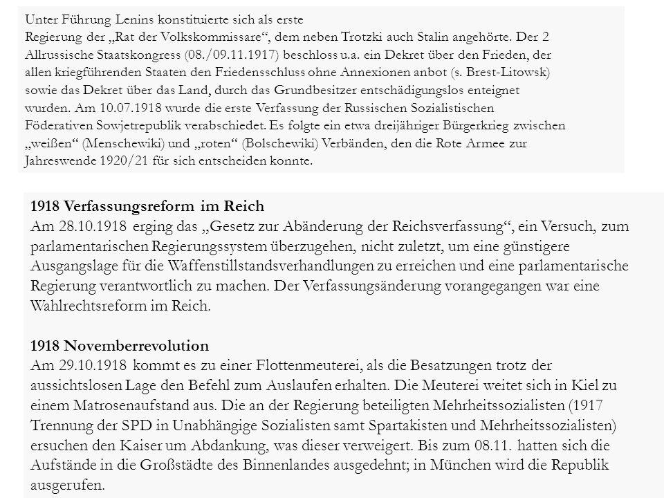 """1918 Verfassungsreform im Reich Am 28.10.1918 erging das """"Gesetz zur Abänderung der Reichsverfassung"""", ein Versuch, zum parlamentarischen Regierungssy"""