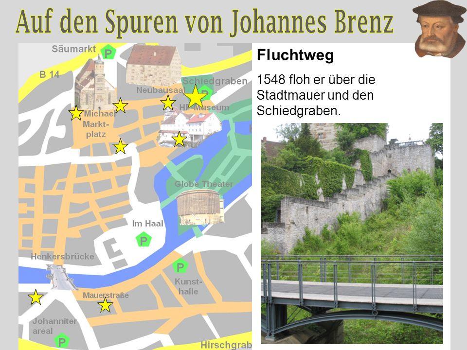 Fluchtweg 1548 floh er über die Stadtmauer und den Schiedgraben.