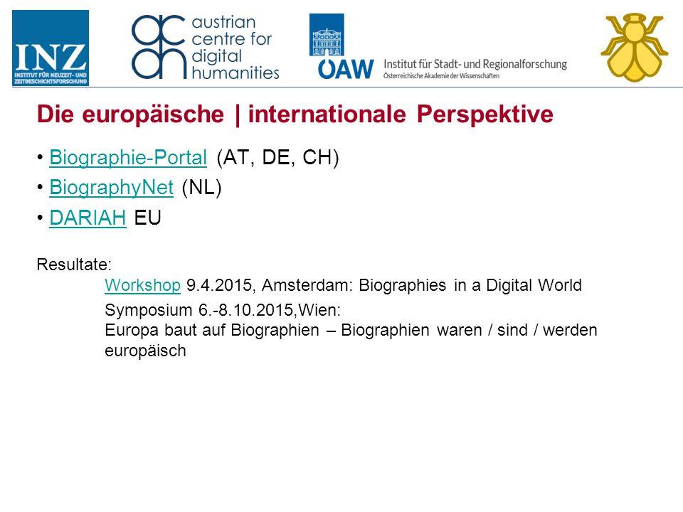 Die europäische | internationale Perspektive Biographie-Portal (AT, DE, CH)Biographie-Portal BiographyNet (NL)BiographyNet DARIAH EUDARIAH Resultate: