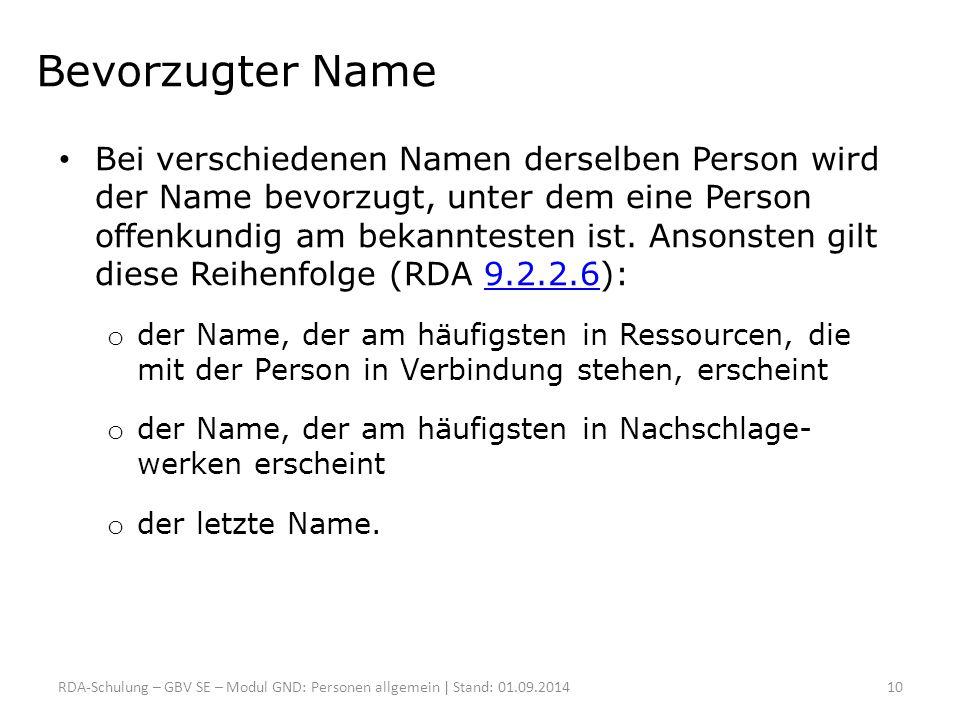 Bevorzugter Name Bei verschiedenen Namen derselben Person wird der Name bevorzugt, unter dem eine Person offenkundig am bekanntesten ist. Ansonsten gi