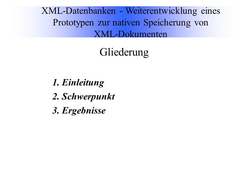 Gliederung 1. Einleitung 2. Schwerpunkt 3.