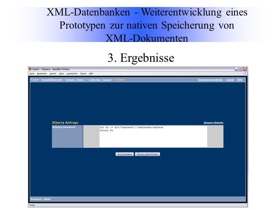 XML-Datenbanken - Weiterentwicklung eines Prototypen zur nativen Speicherung von XML-Dokumenten 3.