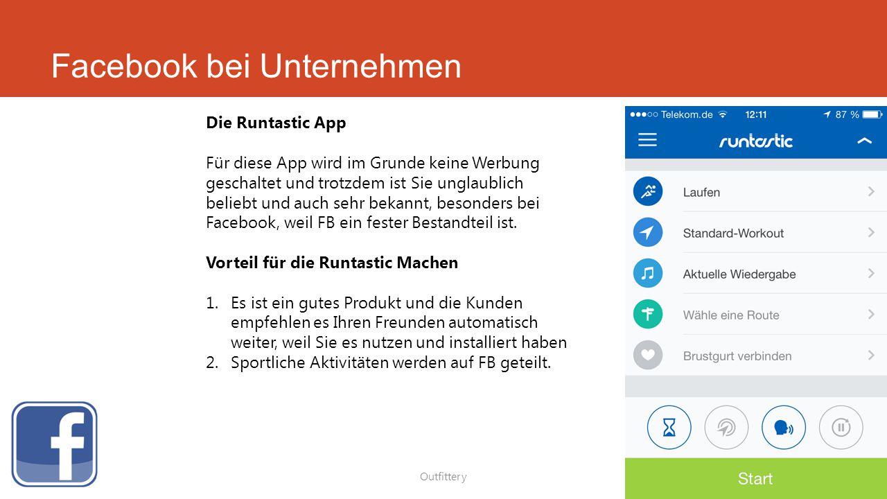 Facebook bei Unternehmen Outfittery Die Runtastic App Für diese App wird im Grunde keine Werbung geschaltet und trotzdem ist Sie unglaublich beliebt u