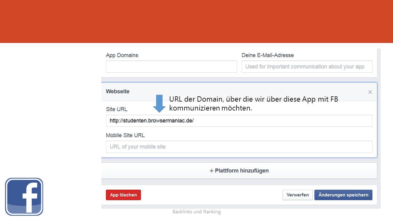 URL der Domain, über die wir über diese App mit FB kommunizieren möchten.