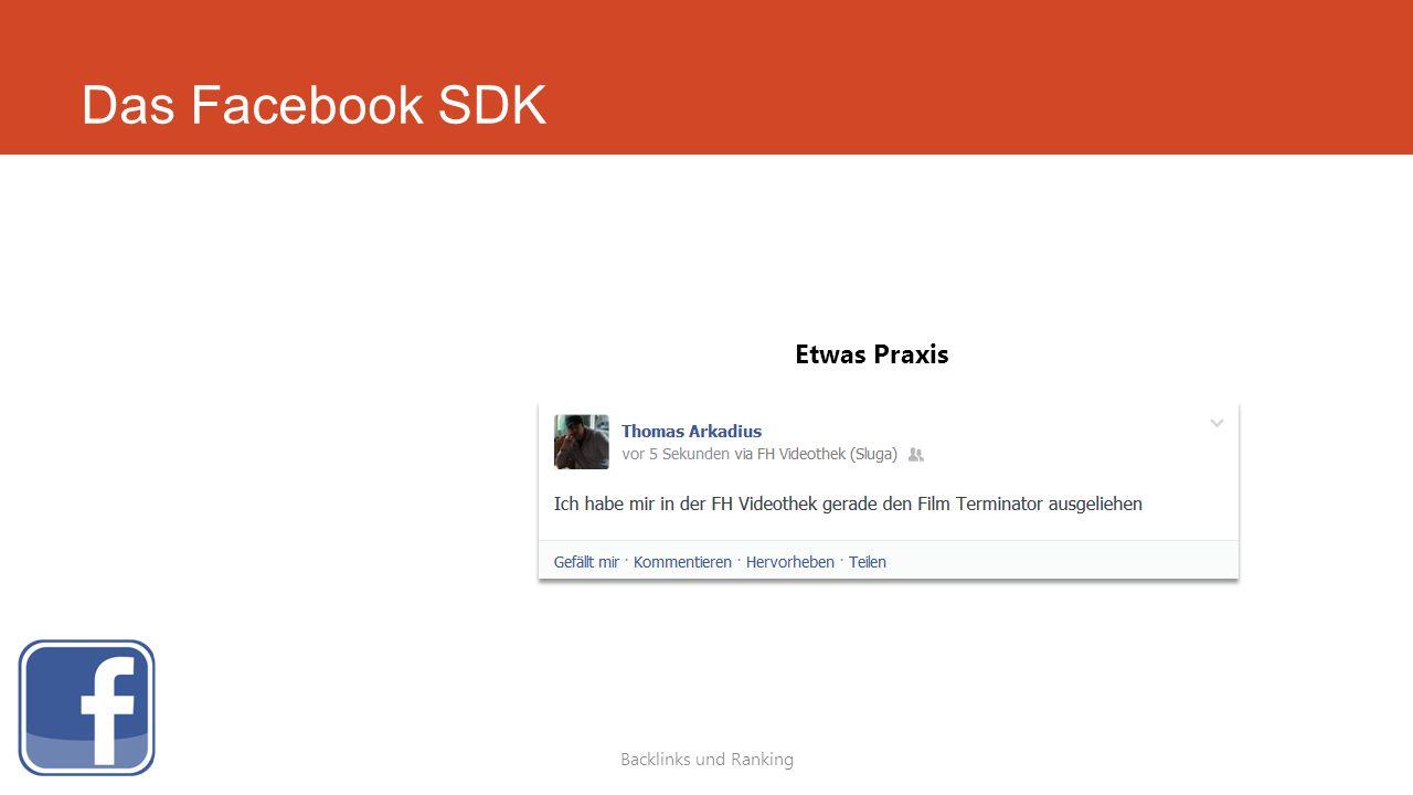 Das Facebook SDK Backlinks und Ranking Etwas Praxis