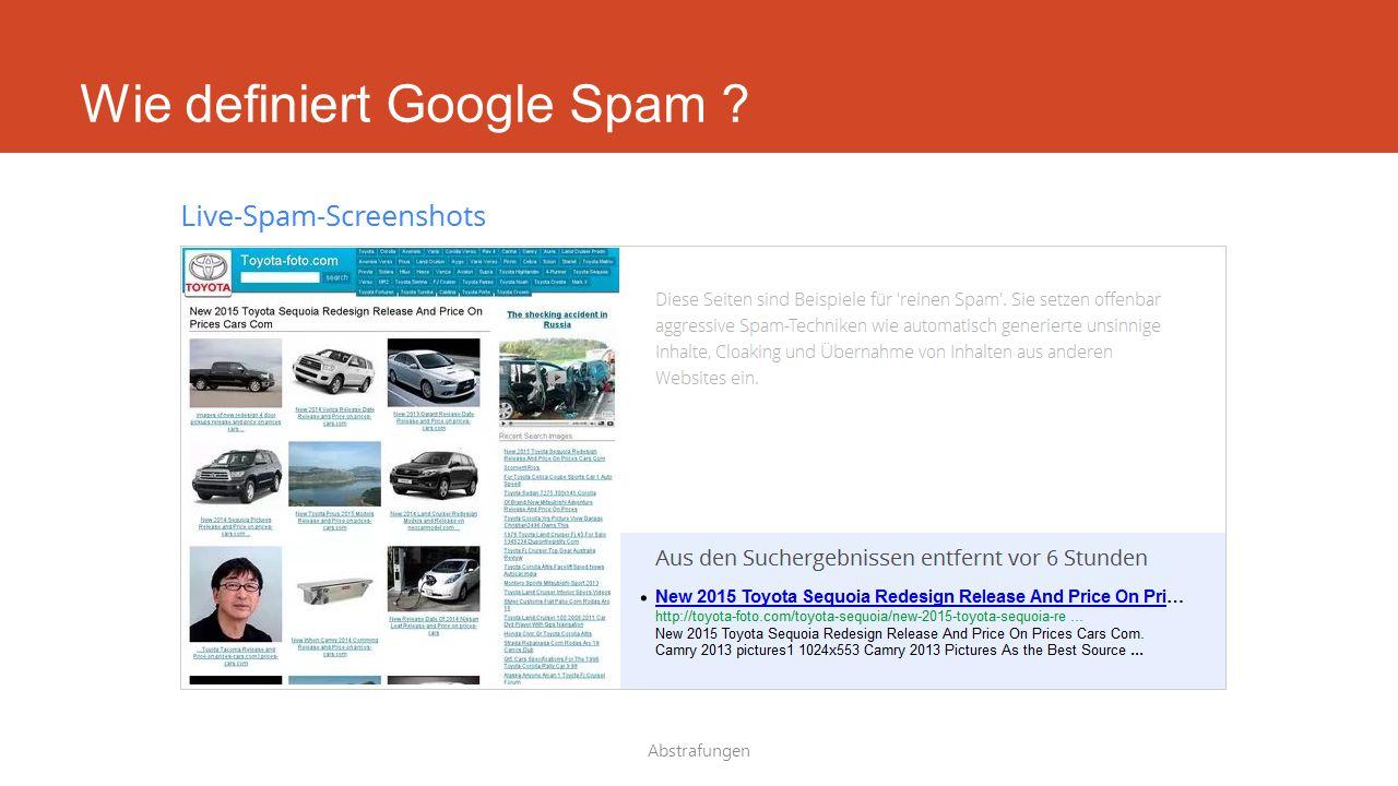 Wie definiert Google Spam ? Abstrafungen