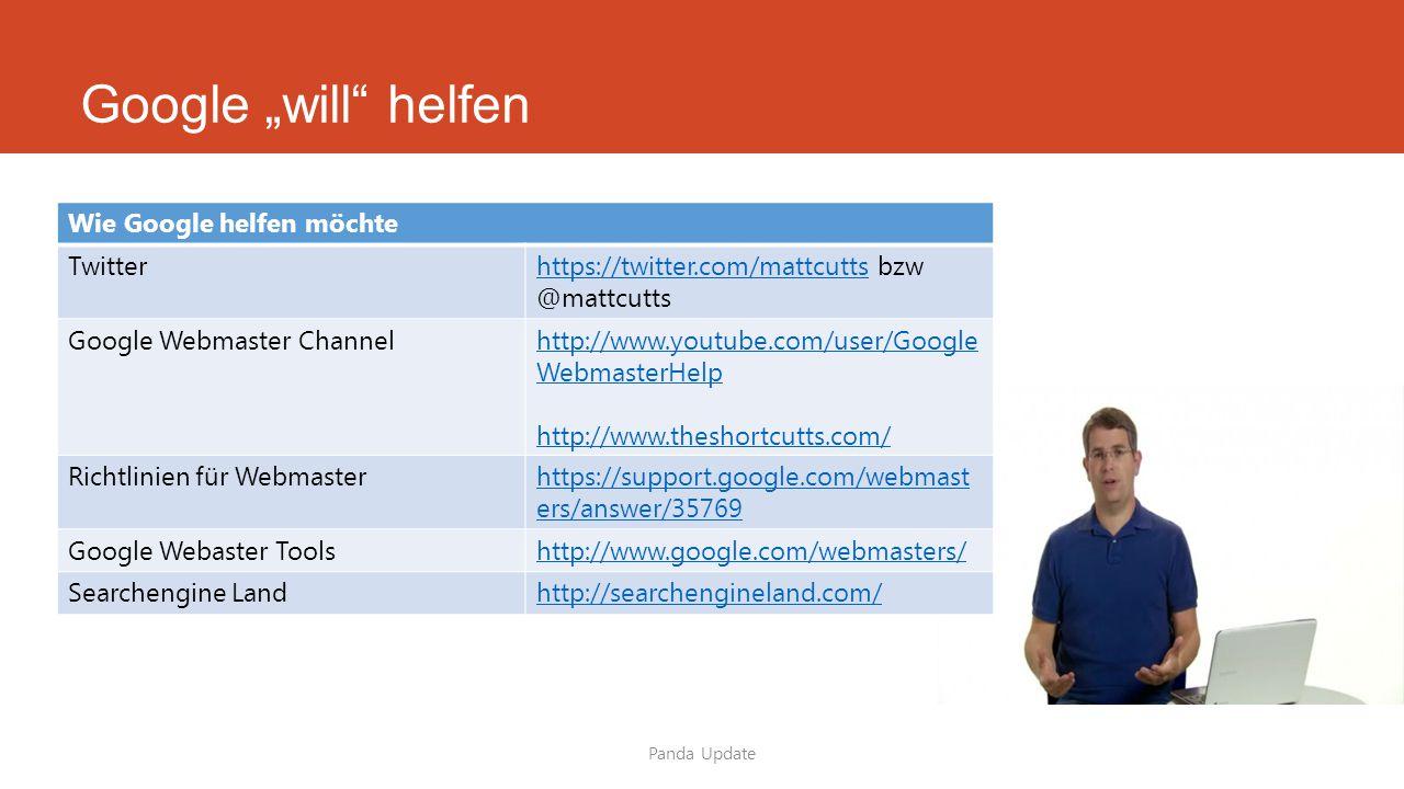 """Google """"will"""" helfen Panda Update Wie Google helfen möchte Twitterhttps://twitter.com/mattcuttshttps://twitter.com/mattcutts bzw @mattcutts Google Web"""