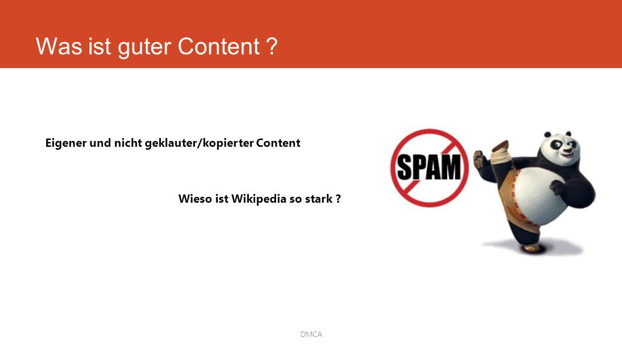 DMCA Eigener und nicht geklauter/kopierter Content Wieso ist Wikipedia so stark ?