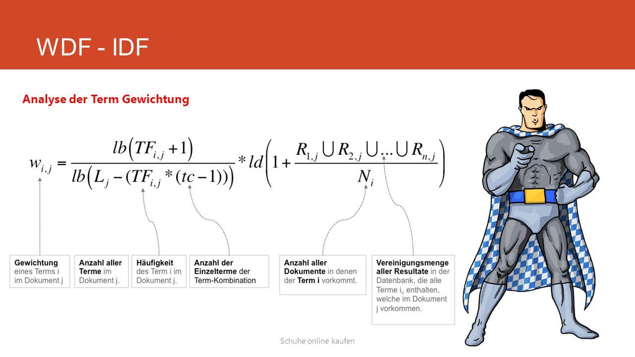 WDF - IDF Schuhe online kaufen Analyse der Term Gewichtung