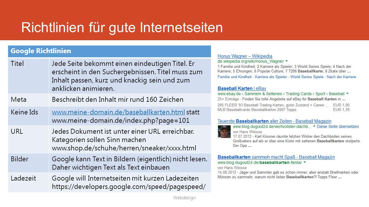 Richtlinien für gute Internetseiten Webdesign Google Richtlinien TitelJede Seite bekommt einen eindeutigen Titel. Er erscheint in den Suchergebnissen.