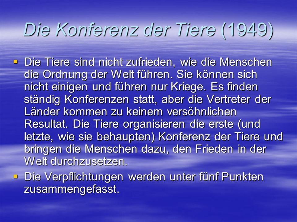 """Die Konferenz der Tiere  """"Vertrag der Staatshäupter:  1."""