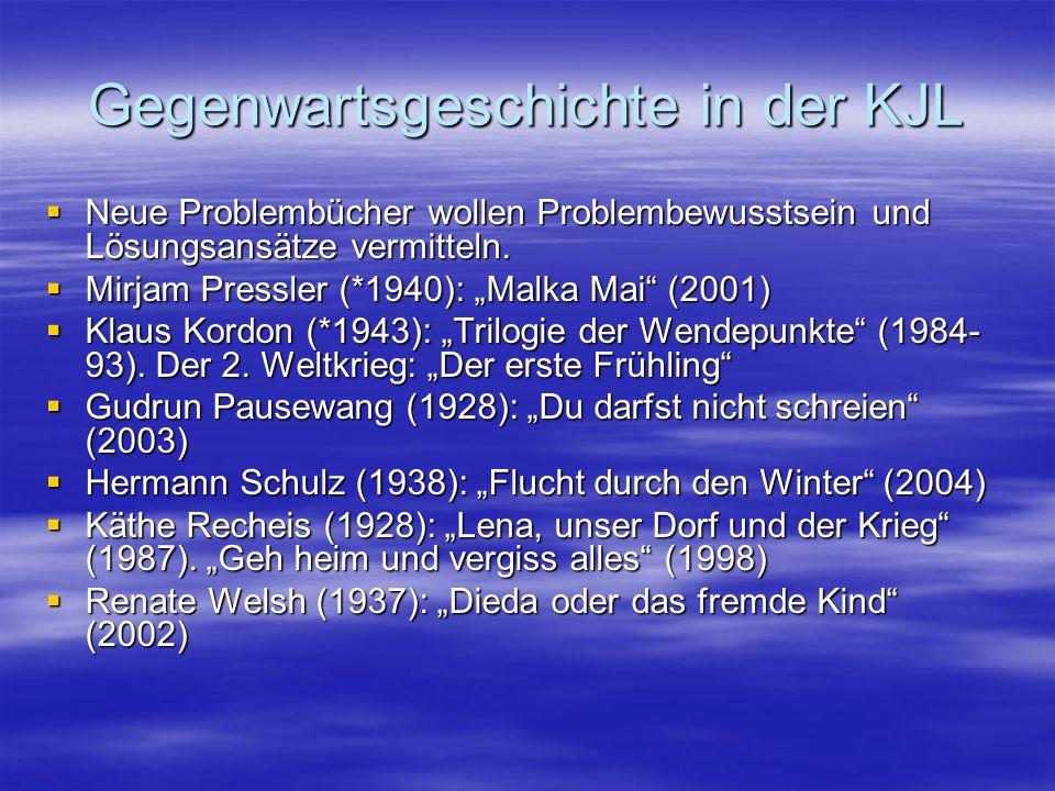 """Gegenwartsgeschichte in der KJL  Neue Problembücher wollen Problembewusstsein und Lösungsansätze vermitteln.  Mirjam Pressler (*1940): """"Malka Mai"""" ("""