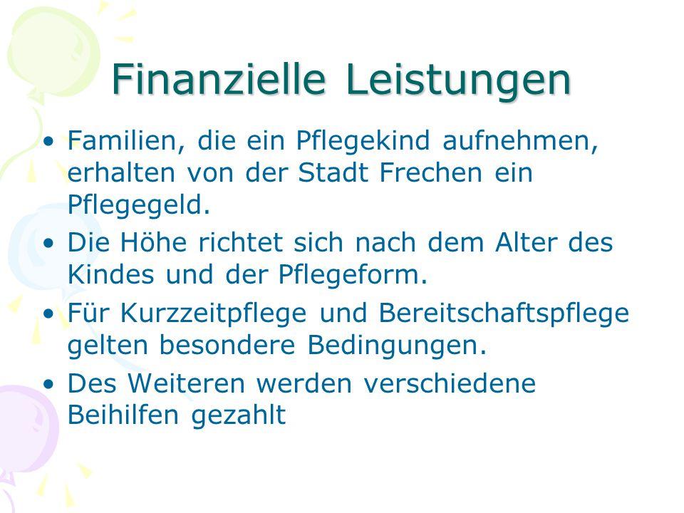Finanzielle Leistungen Familien, die ein Pflegekind aufnehmen, erhalten von der Stadt Frechen ein Pflegegeld.
